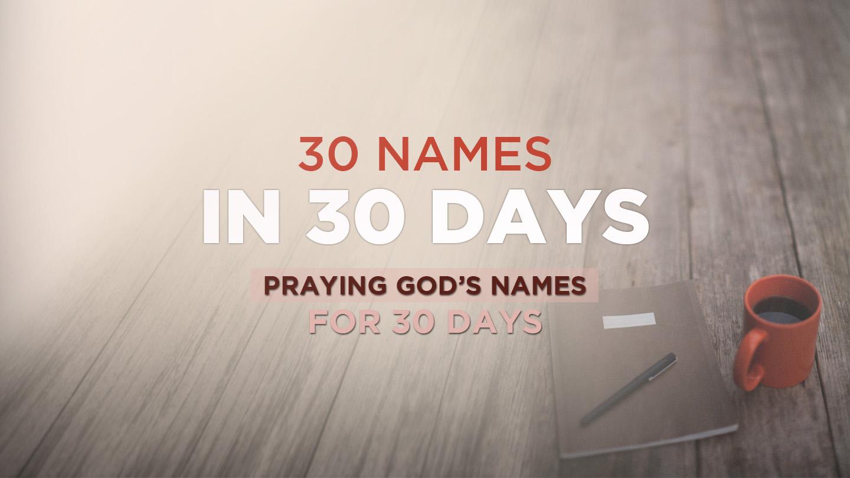 30 Days to Pray through God's Names