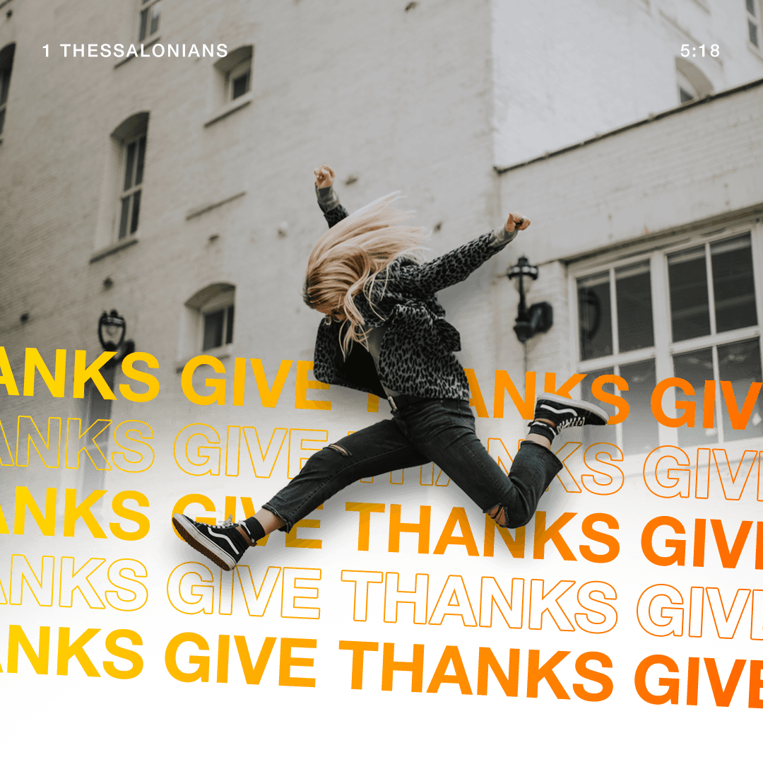 Give Thanks - 1 Thessalonians 5:18 - Verse Image