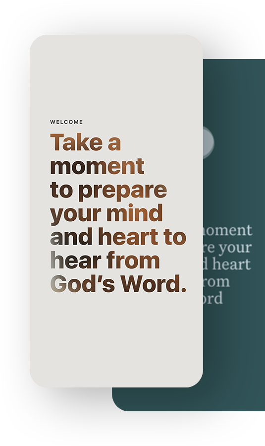 Take a moment to prepare your mind and heart to hear from God's Word.