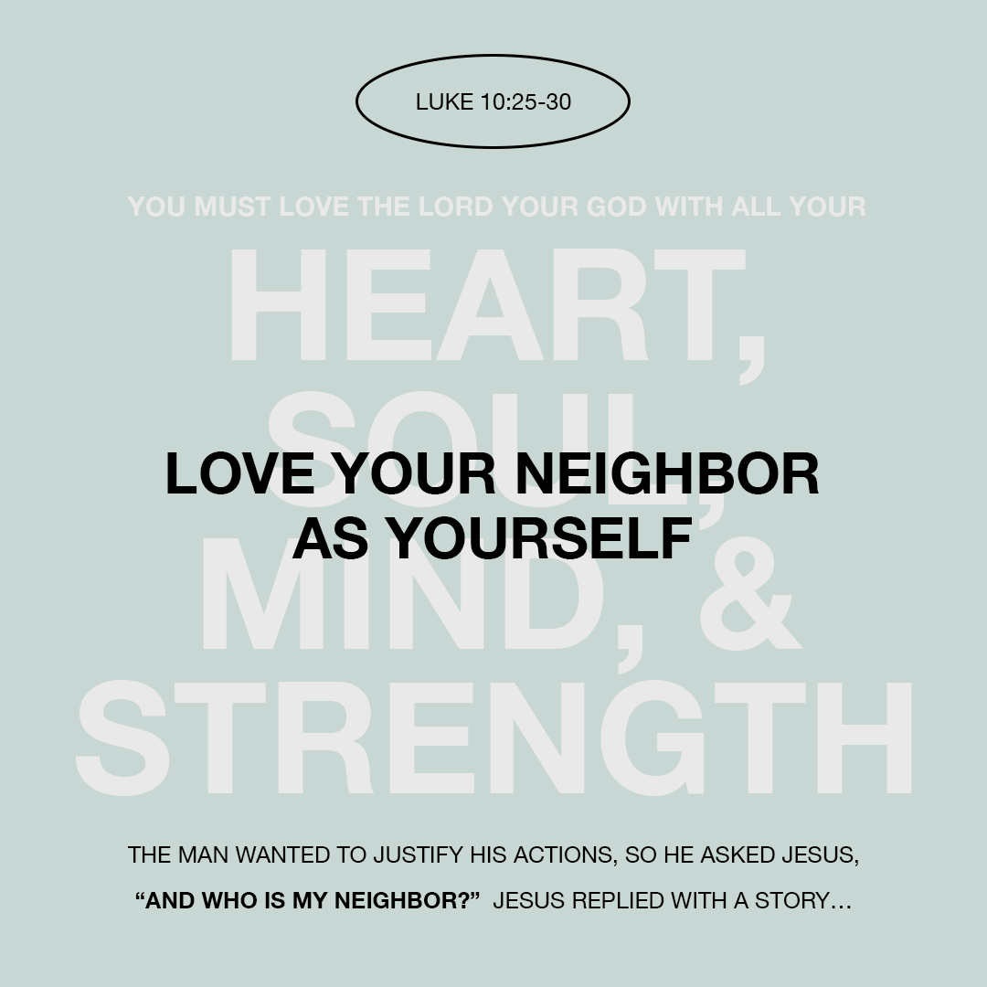 Love your neighbor as yourself - Luke 10:25-30 - Verse Image